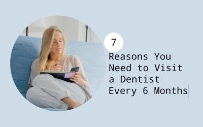 7 Reasons You Need to Visit a Dentist Every 6 Months from West Ryde Dental Clinic